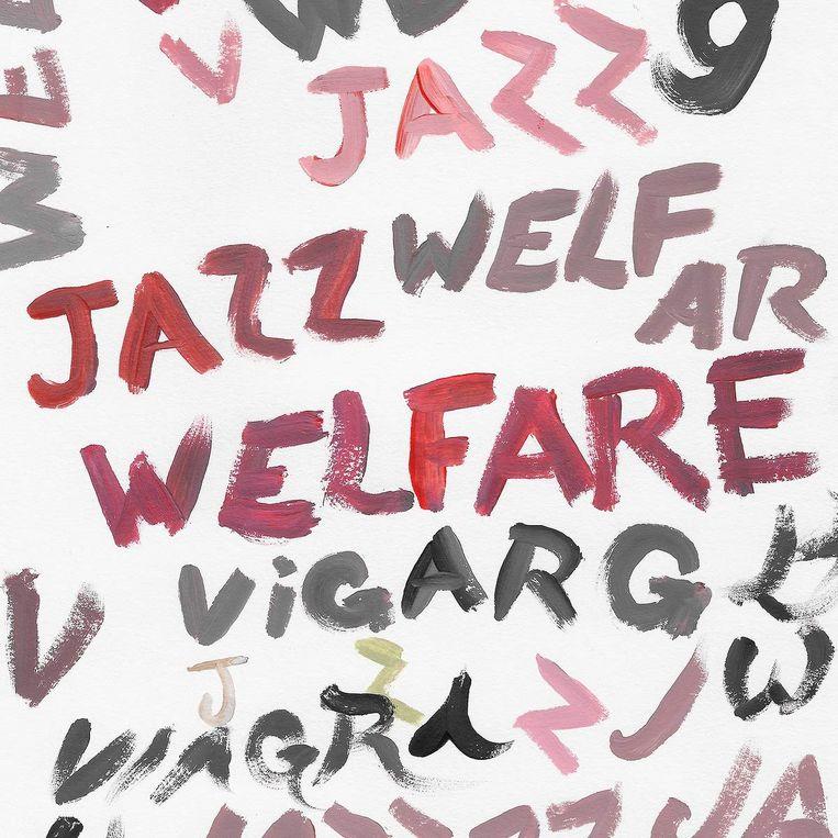 De plaat 'Welfare Jazz' van Viagra Boys. Beeld rv