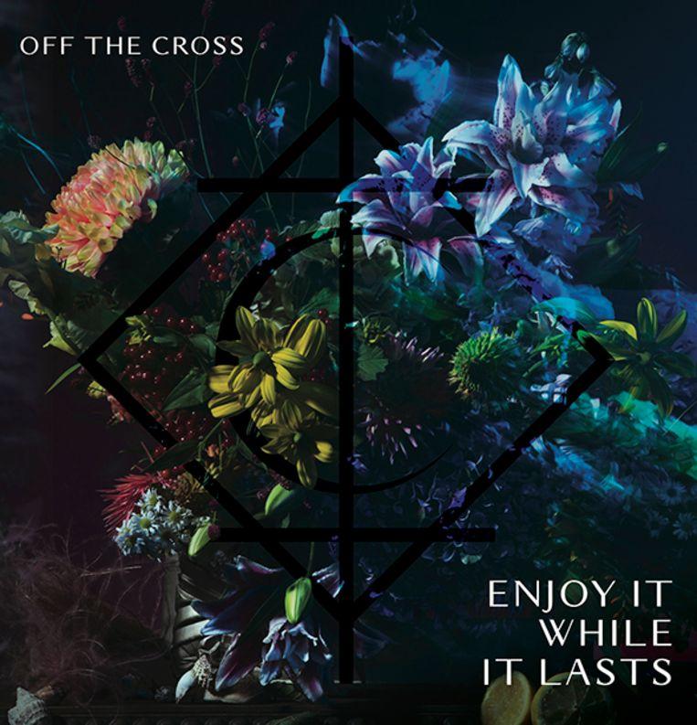 'Enjoy It While It Lasts' van Off The Cross werd vorige week uitgebracht in eigen beheer Beeld RV