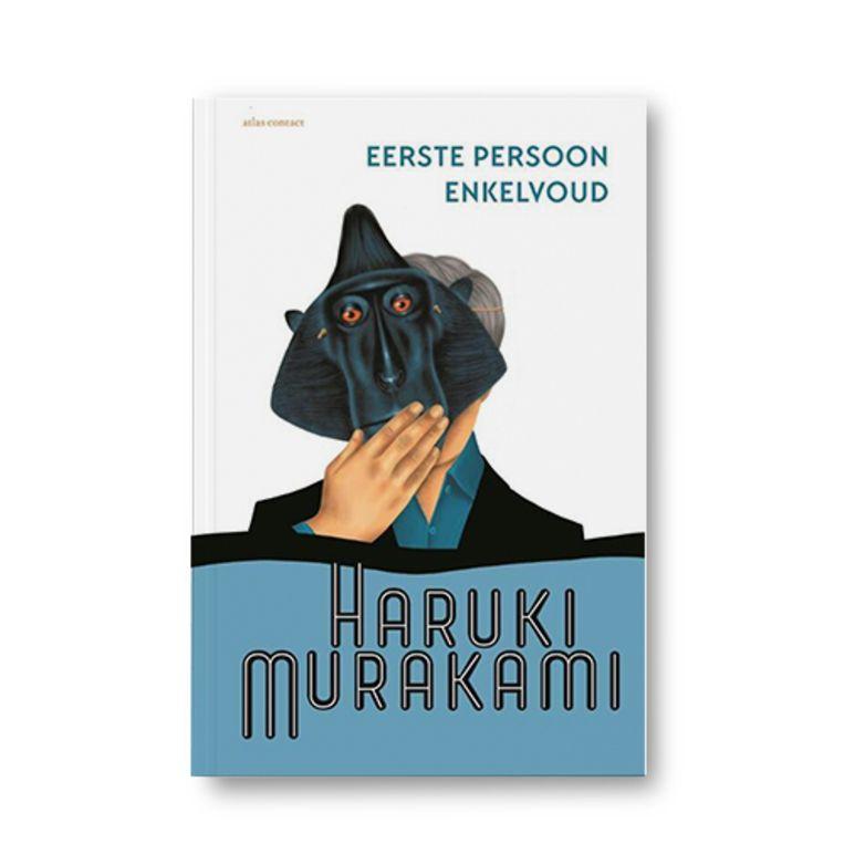 Eerste persoon enkelvoud - Haruki Murakami Beeld Uitgeverij Atlas Contact