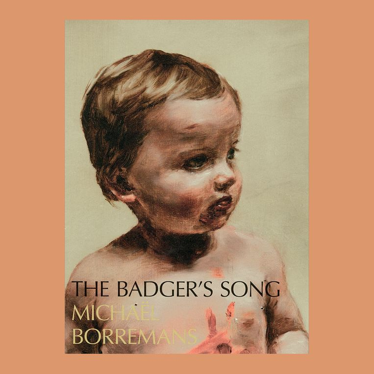 MICHAËL BORREMANS THE BADGER'S SONG Beeld MICHAËL BORREMANS