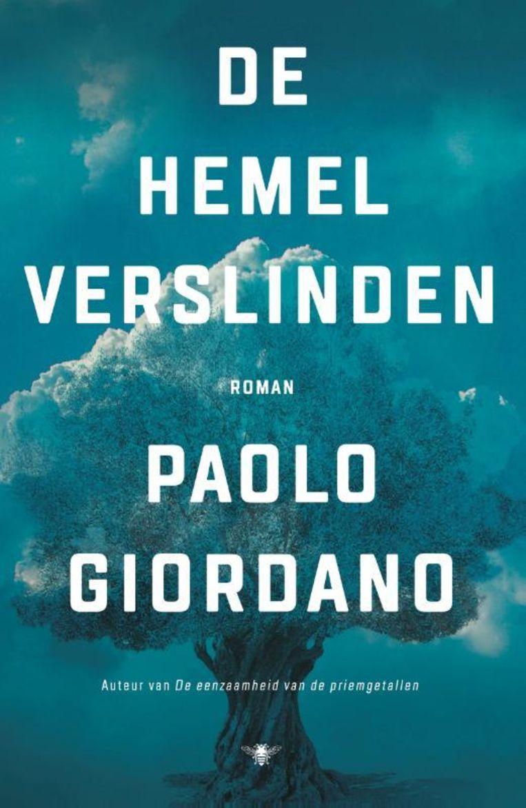 Paolo Giordano, 'De hemel verslinden', De Bezige Bij, 460 p., 24,99 euro. Vertaald door Mieke Geuzebroek en Pietha de Voogd. Beeld RV