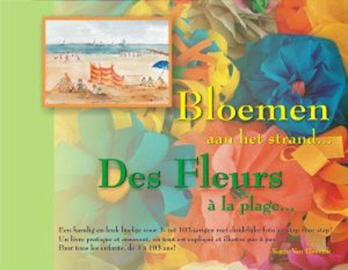 'Bloemen aan het strand...' van Karin Van Hoorick.