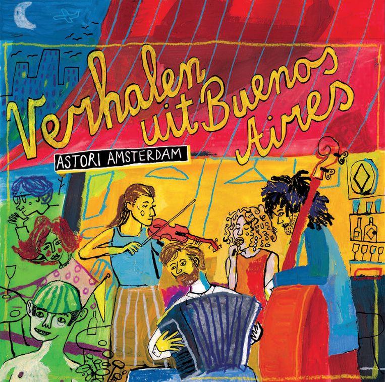 Cover van Verhalen uit Buenos Aires door Astoria Amsterdam. Beeld Astori Amsterdam