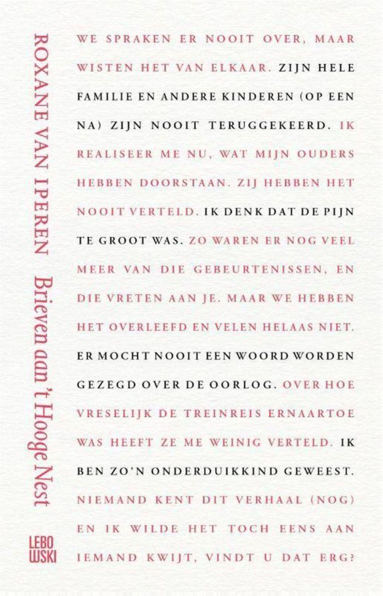 Roxane van Iperen, Brieven aan 't Hooge Nest, Lebowski, 160 p., 19,99 euro.   Beeld rv