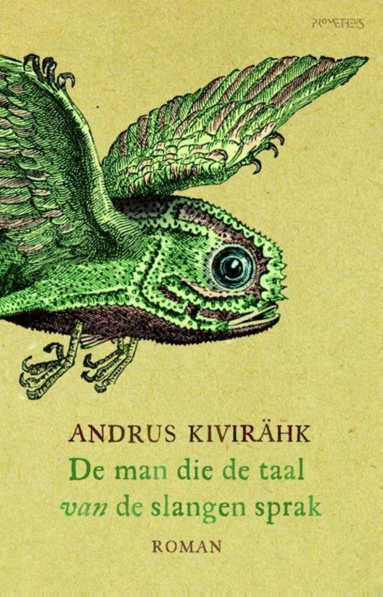 'De man die de taal van slangen sprak' van Andrus Kivirähk. Beeld rv