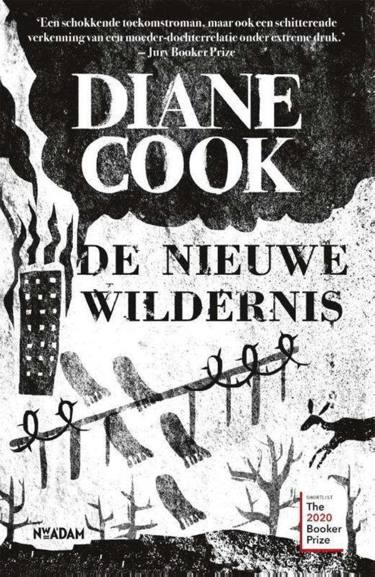 Fictie: Diane Cook, 'De Nieuwe Wildernis'. Vertaald door Ineke Lenting, Nieuw Amsterdam, €22,99, 368 blz. Beeld