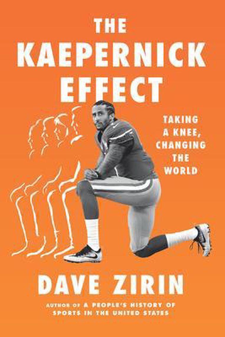 Dave Zirin: The Kaepernick Effect   Beeld