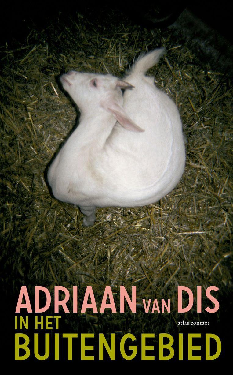 Adriaan van Dis, 'In het buitengebied', AtlasContact, 160 p., 18,99 euro Beeld RV