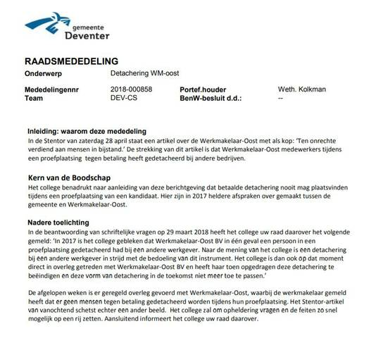 De mededeling van het Deventer college van B en W aan de gemeenteraad.