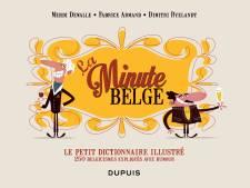 5 exemplaires du Petit Dictionnaire Illustré de La Minute belge à remporter