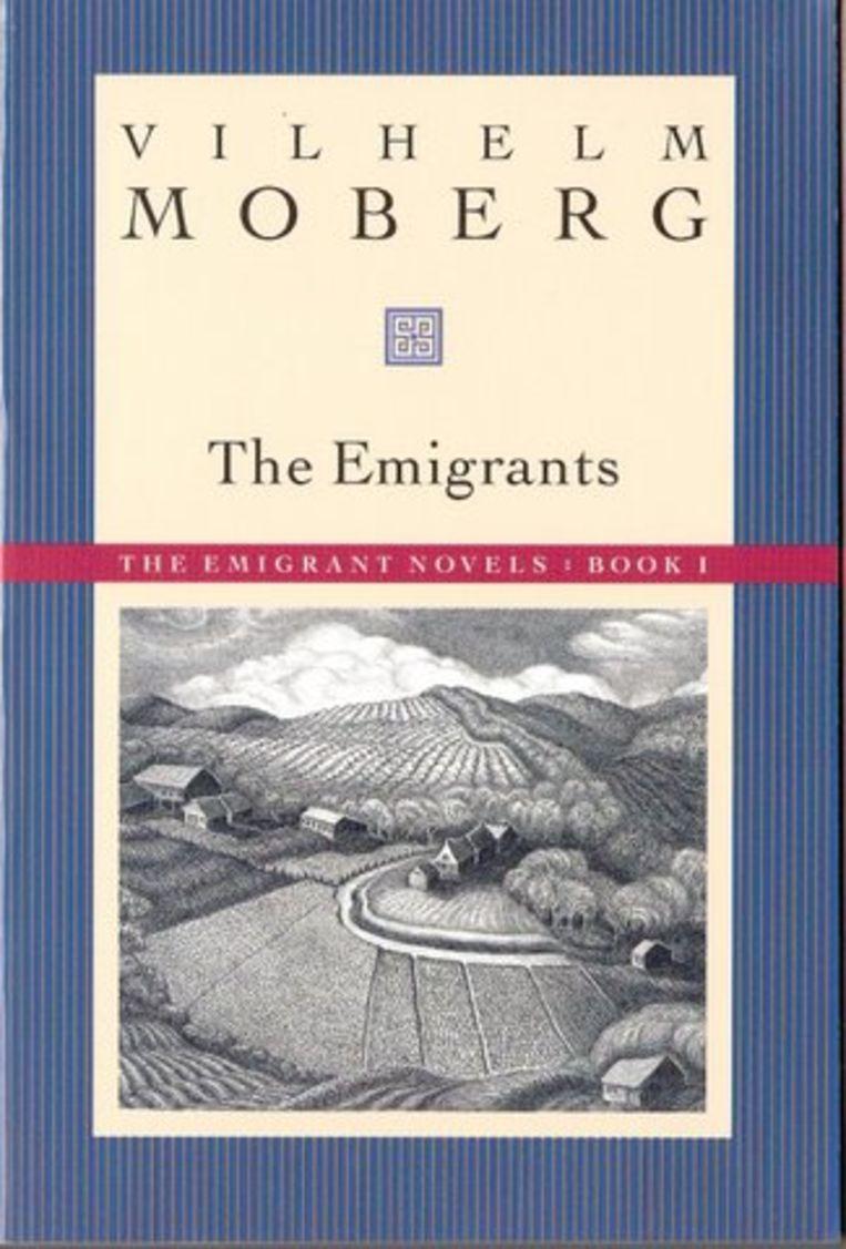 De Zweden kozen het tot boek van de eeuw: De Emigranten van Vilhelm Moberg (1898-1973). Karl Oskar en Kristina Nilsson en hun drie kinderen ontvluchten de armoede en de godsdienstige en sociale onderdrukking van het Zweedse platteland, en emigreren naar de Verenigde Staten. Fictie, maar gebaseerd op de werkelijkheid. Moberg heeft zelf ook op het punt gestaan te emigreren, maar bleef uiteindelijk thuis, omdat hem uitzwaaien voor zijn moeder en grootmoeder hetzelfde zou zijn als naar zijn begrafenis gaan. Vilhelm Moberg: The Emigrants (1951). Beeld