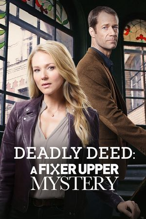 Fixer Upper Mysteries 3: Deadly Deed