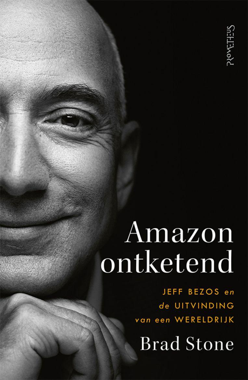 Het boek 'Amazon ontketend' van Brad Stone is deze week verschenen bij uitgeverij Prometheus. Het telt 496 pagina's en kost  25 euro. Beeld Uitgeverij Prometheus