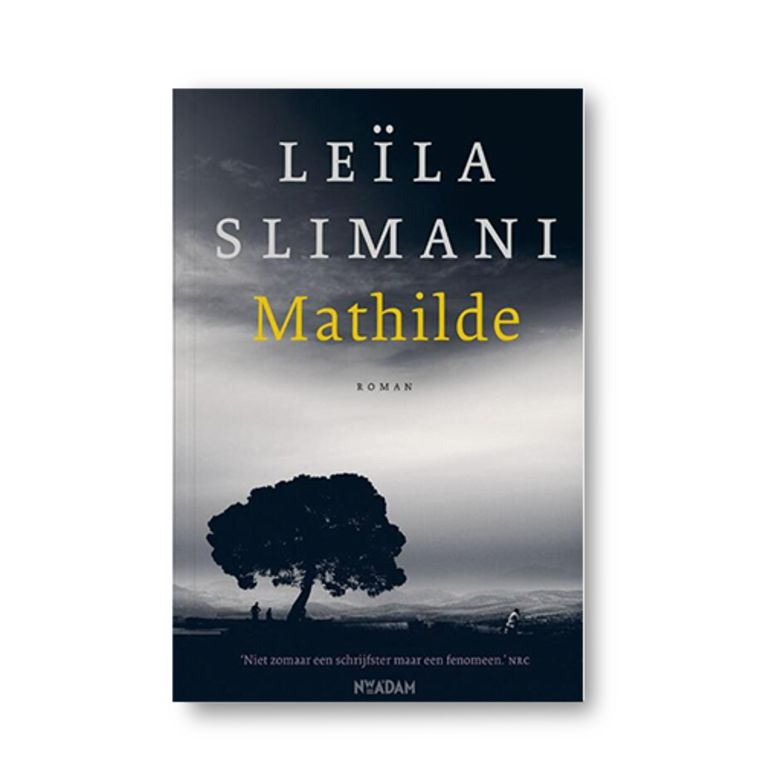 Mathilde - Leïla Slimani Beeld Uitgeverij Nieuw Amsterdam