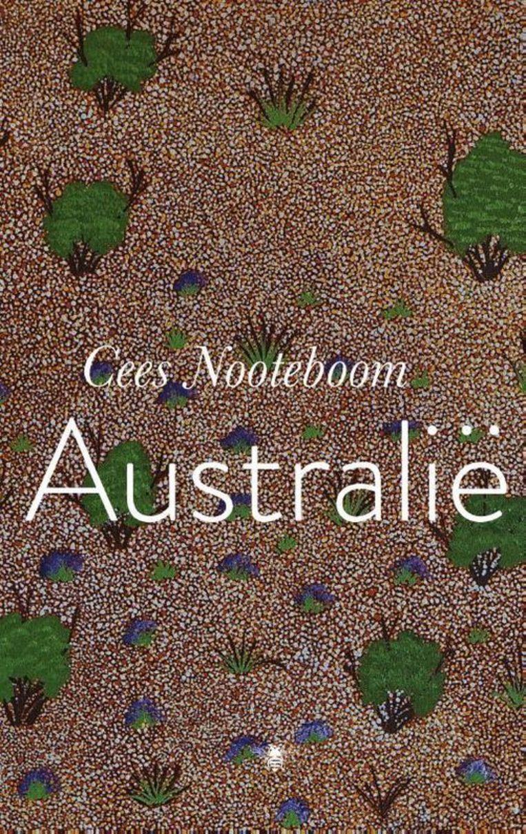 Cees Nooteboom, 'Australië', Bezige Bij, 142 p., 19,99 euro.   Beeld rv