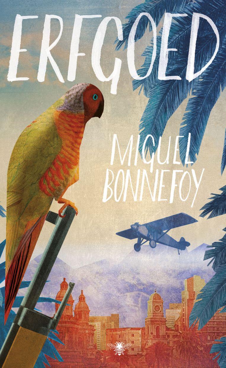 Miguel Bonnefoy, 'Erfgoed', De Bezige Bij, 204 p., 22,99 euro. Vertaling Liesbeth van Nes. Beeld rv