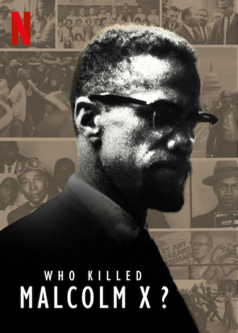 De Netflix-documentaireserie Who Killed Malcolm X? Beeld