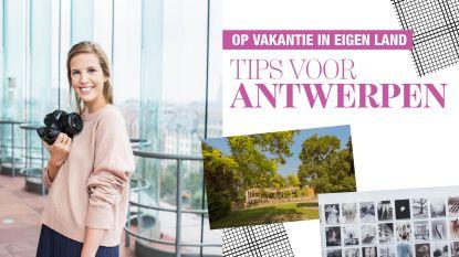 Op vakantie in eigen land: Marie Monsieur deelt haar tips voor Antwerpen
