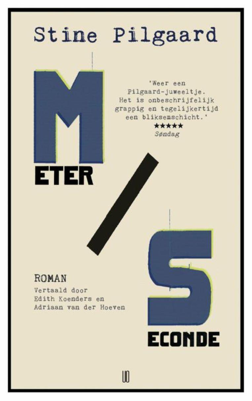 Stine Pilgaard, Meter per seconde, uitgeverij Oevers, 270 p., 20 euro. Vertaling Edith Koenders en Adriaan van der Hoeven. Beeld rv