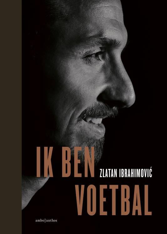 2018  Cover van het boek Ik ben Voetbal over Zlatan Ibrahimovic