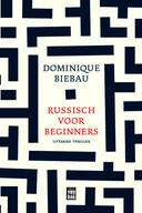 Dominique Biebau, Russisch voor beginners.