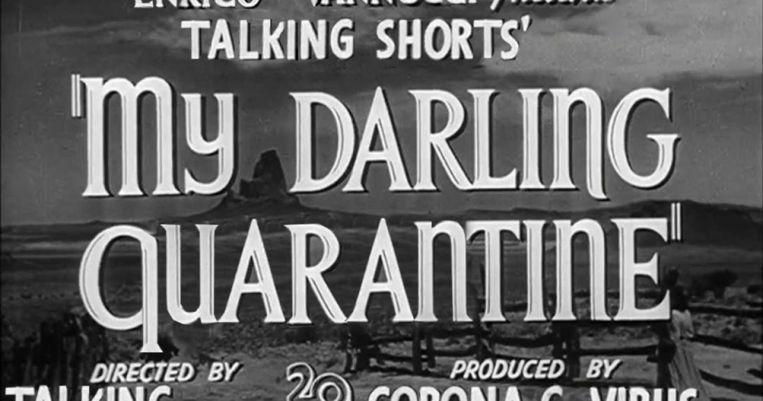 Het online vakmagazine Talking Short organiseert voortaan elke week het minikortfilmfestival My Darling Quarantine. Beeld RV