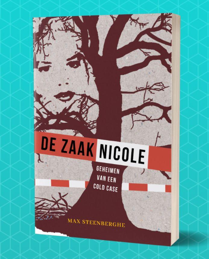 De cover van het boek 'De zaak-Nicole' door Max Steenberghe.