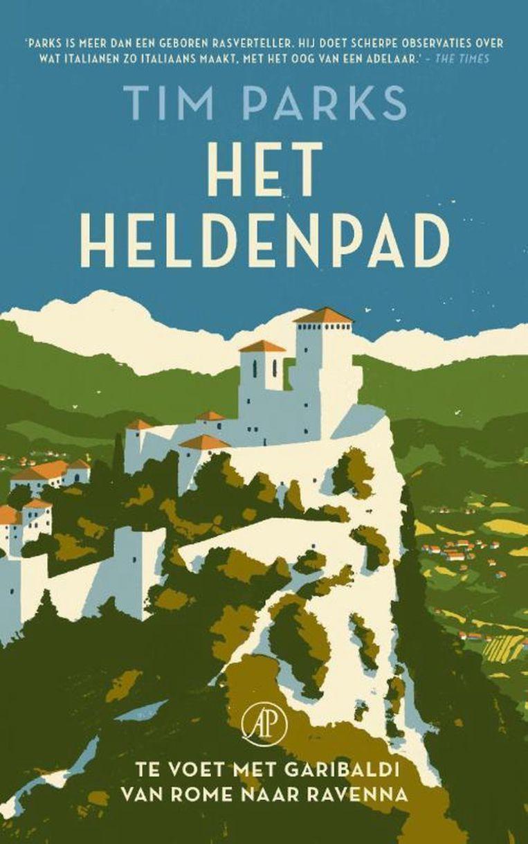 Tim Parks, Het heldenpad, De Arbeiderspers, 456 p., 26,99 euro. Vertaling Corine Kisling. Beeld RV