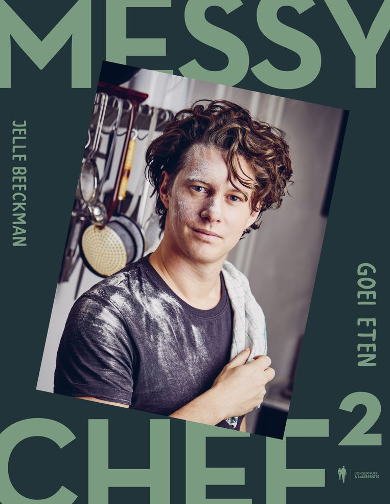 'The Messy Chef 2, Goei eten', Jelle Beeckman, Borgerhoff & Lamberigts, 24,99 euro  Beeld rr
