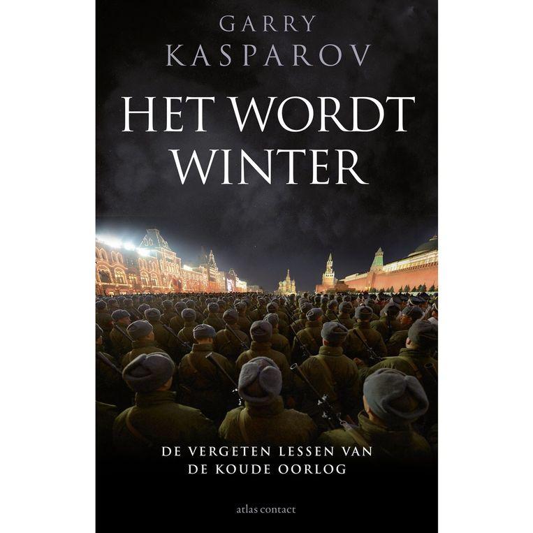 'Het wordt winter' van Garry Kasparov krijgt 3,5 sterren. Beeld kos