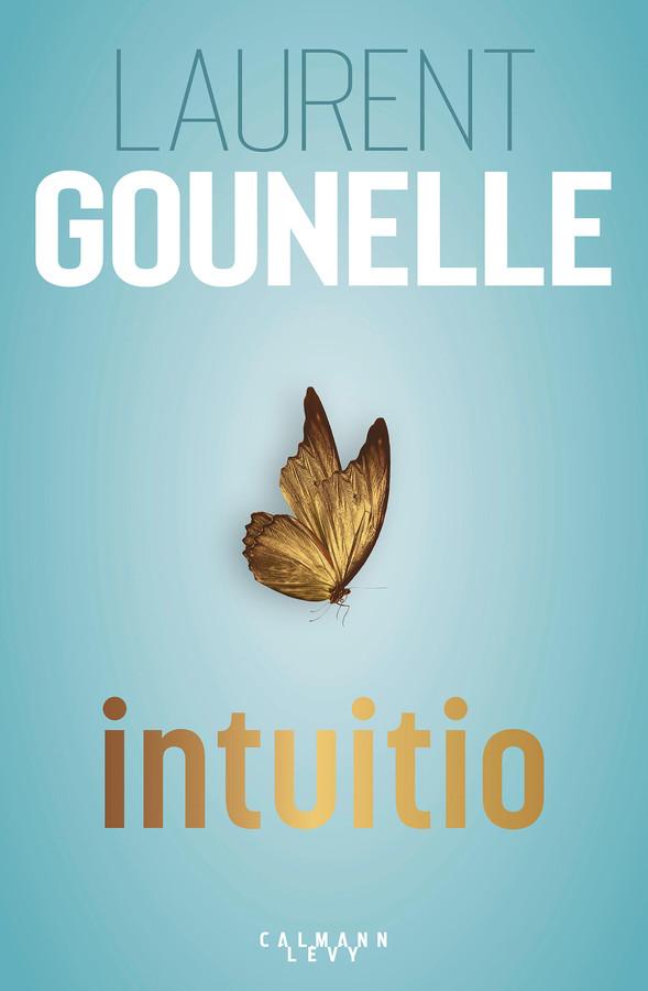 """""""Intuitio"""", le nouveau roman de Laurent Gounelle, s'intéresse au pouvoir de l'intuition."""