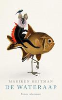 Het voorblad van De Wateraap, het boek van Mariken Heitman.