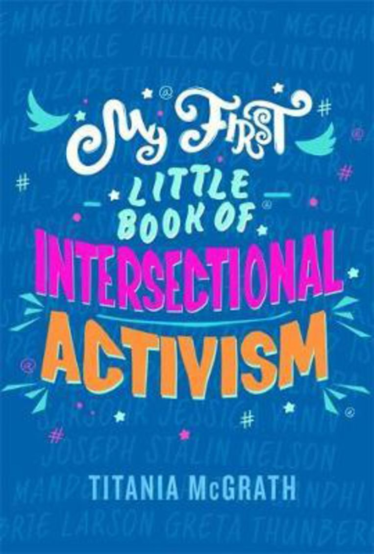 Titania McGrath, 'My First Little Book of Intersectional Activism', Little Brown Book Group Beeld Humo