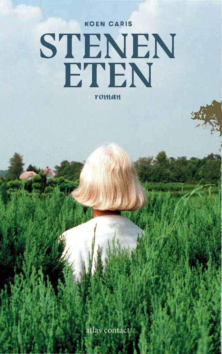 Fictie: Koen Caris, 'Stenen eten'. Atlas Contact, € 21,99, 256 blz. Beeld -