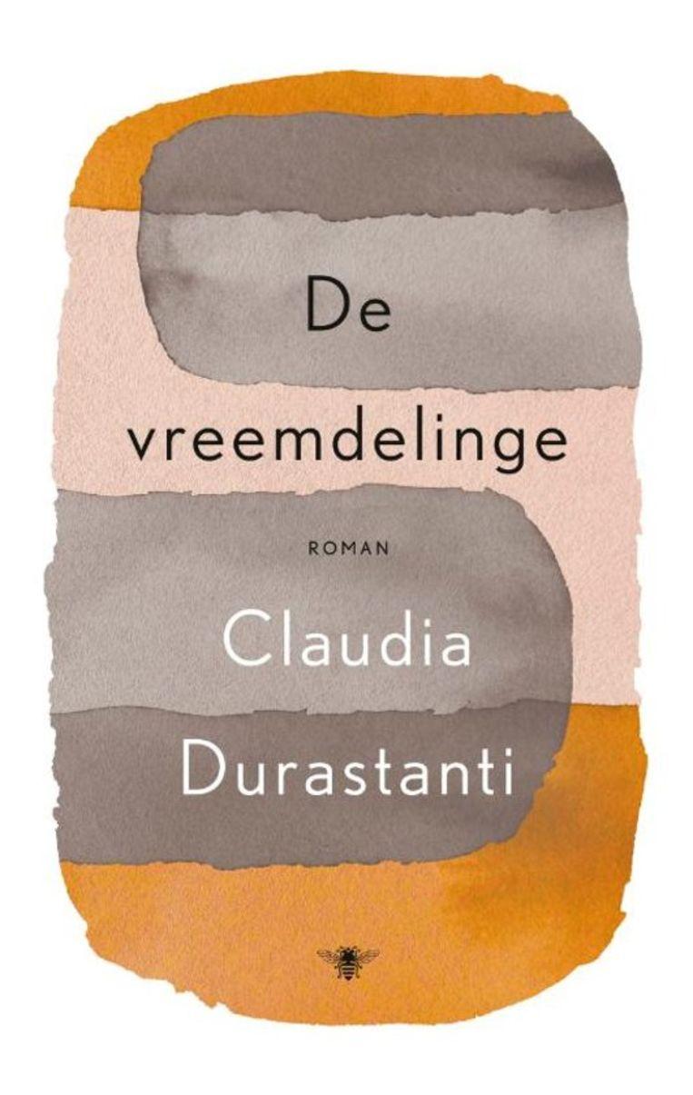 Claudia Durastanti - De vreemdelinge Beeld De Bezige Bij