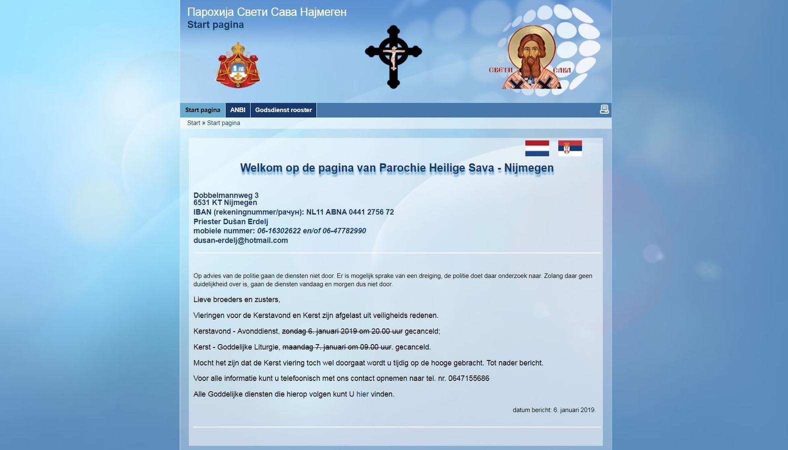 De mededeling van de Servisch-orthodoxe kerk. De diensten van vanavond en morgen gaan niet door omdat er mogelijk sprake zou zijn van een dreiging.