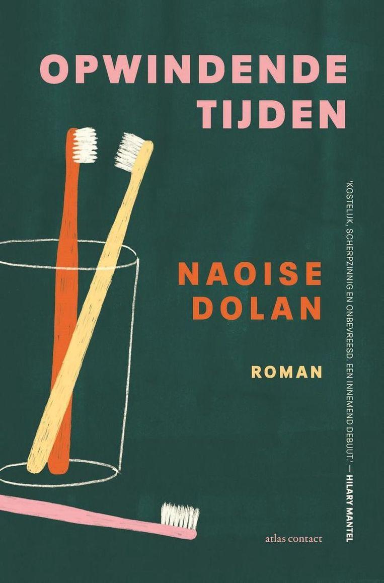 Naoise Dolan – Opwindende tijden. Beeld rv