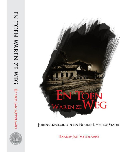 Nieuw boek over jodenvervolging in Gennep: En toen waren ze weg