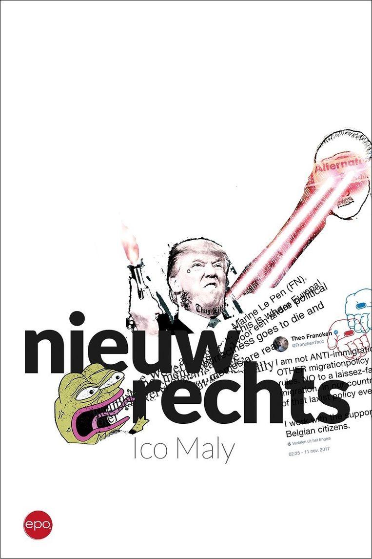 Ico Maly, Nieuw rechts, EPO, 336 p., 22,50 euro. Beeld rv