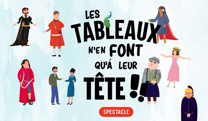 """Spectacle """"Les Tableaux n'en font qu'à leur tête"""", autour de l'art, au Musée de la Boverie."""