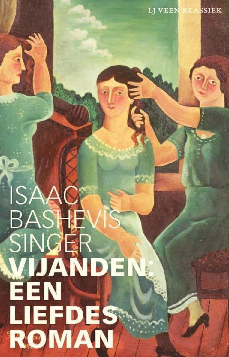 Vijanden, een liefdesroman (1972) van de Jiddisch-Amerikaanse Isaac Bashevis Singer. Beeld