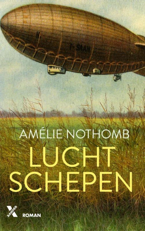Amélie Nothomb, 'Luchtschepen', Xander Uitgevers, 176 p., 20,99 euro. Vertaling Marijke Arijs. Beeld RV