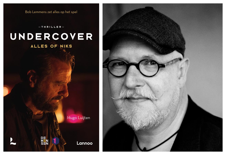 Hugo Luijten – Undercover. Alles of niks