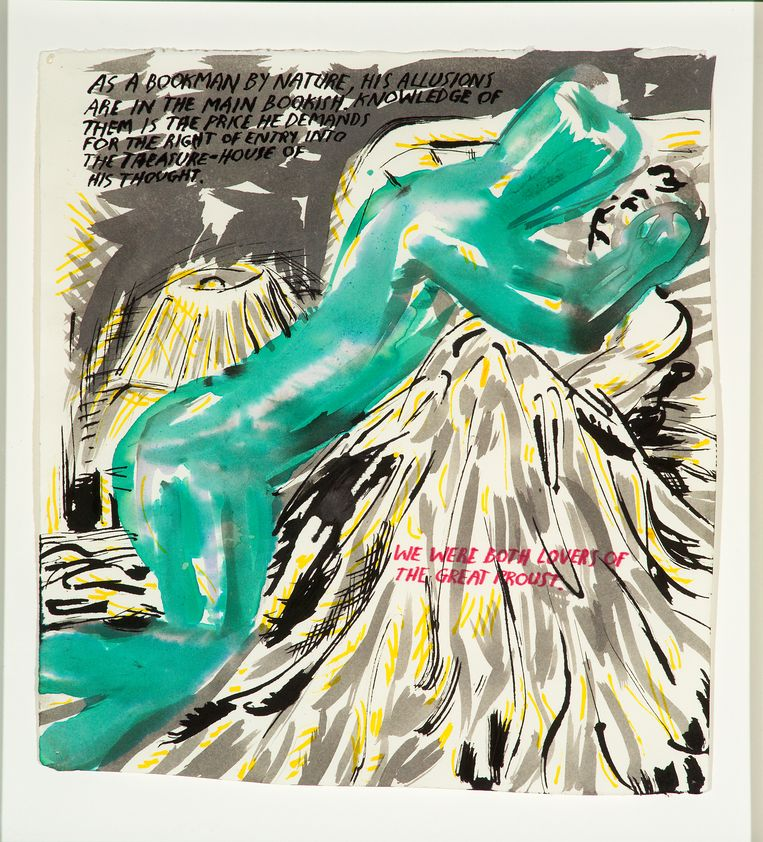 ► 'We were both lovers of the great Proust', schrijft de tekenaar op dit werk uit 2001. Volgens de curator is literatuur een grote inspiratiebron voor de kunstenaar. Beeld RV Raymond Pettibon