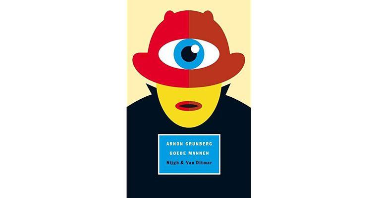 'Goede mannen 'van Arnon Grunberg verscheen bij Nijgh & Van Ditmar, 512 p., 24,99 euro Beeld RV