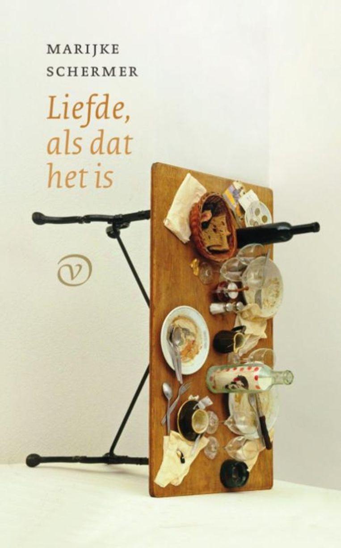 Fictie Marijke Schermer Liefde, als dat het is Van Oorschot, €22,50, 205 blz. Beeld