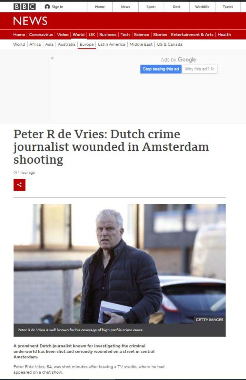 'Peter R. de Vries werd een nationale bekendheid met het verslaan van misdaden waarvan hij nu zelf slachtoffer is geworden,' schrijft de BBC. Beeld BBC