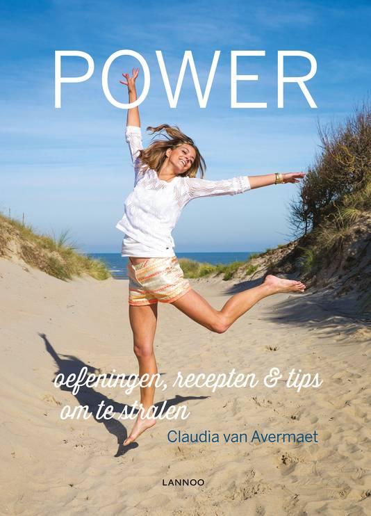 Power, van Claudia van Avermaet, vanaf 5 april in de winkel.