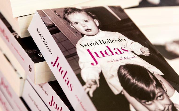 In het boek Judas schrijft Astrid Holleeder over leven met haar criminele broer, Willem Holleeder Beeld ANP