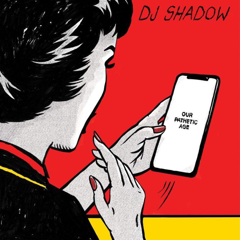 'Our Pathetic Age' van DJ Shadow. Voer voor nostalgici.  Beeld RV
